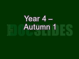 Year 4 � Autumn 1