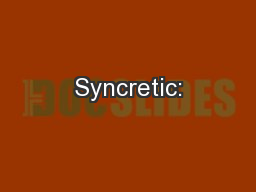 Syncretic: