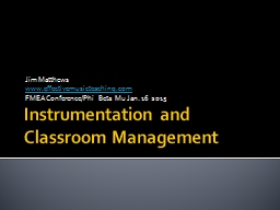 Instrumentation and Classroom Management