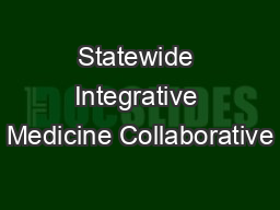 Statewide Integrative Medicine Collaborative