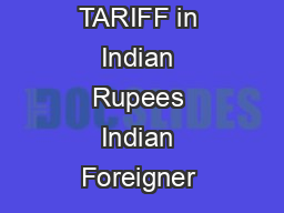 TARIFF in Indian Rupees Indian Foreigner