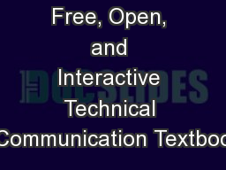 Free, Open, and Interactive Technical Communication Textboo