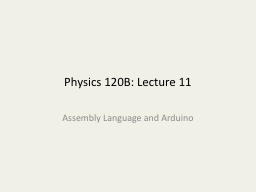 Physics 120B: Lecture