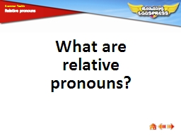 What are relative pronouns? PowerPoint PPT Presentation