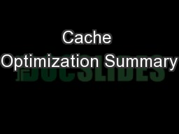 Cache Optimization Summary