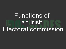 Functions of an Irish Electoral commission
