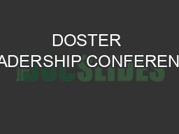 DOSTER LEADERSHIP CONFERENCE