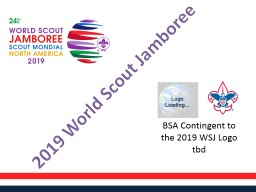 BSA Contingent to the 2019 WSJ Logo PowerPoint PPT Presentation