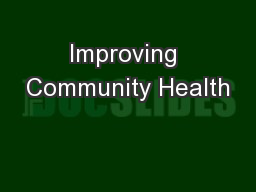 Improving Community Health