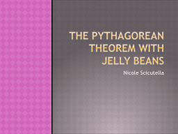 The pythagorean theorem with jelly beans