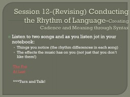Session 12-(Revising) Conducting the Rhythm of Language- PowerPoint PPT Presentation