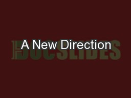 A New Direction PowerPoint PPT Presentation