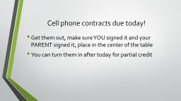 Cell phone contracts due today!