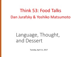Language, Thought, and Dessert