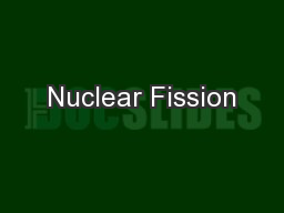 Nuclear Fission PowerPoint PPT Presentation