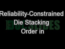 Reliability-Constrained Die Stacking Order in