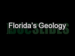 Florida's Geology PowerPoint PPT Presentation