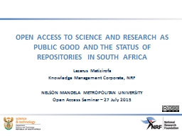 OPEN ACCESS TO SCIENCE AND RESEARCH AS PUBLIC GOOD AND THE