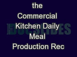 Completing the Commercial Kitchen Daily Meal Production Rec