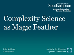 Complexity Science as Magic Feather