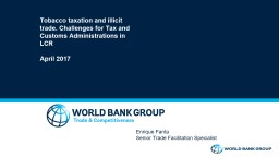 Tobacco taxation and illicit trade. Challenges for Tax and