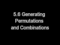 5.6 Generating Permutations and Combinations