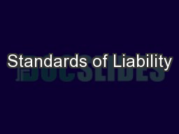 Standards of Liability