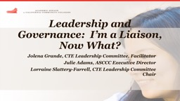 Leadership and Governance:  I'm a Liaison, Now What?