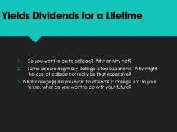 Yields Dividends for a Lifetime