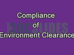 Compliance of Environment Clearance
