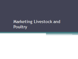 Marketing Livestock and Poultry
