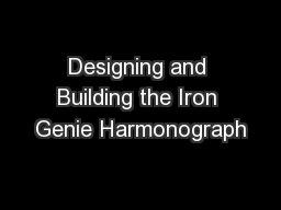 Designing and Building the Iron Genie Harmonograph