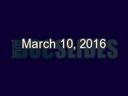 March 10, 2016