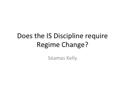 Does the IS Discipline require Regime Change? PowerPoint PPT Presentation