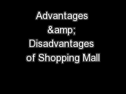 Advantages & Disadvantages of Shopping Mall