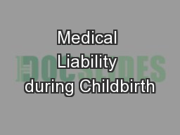 Medical Liability during Childbirth