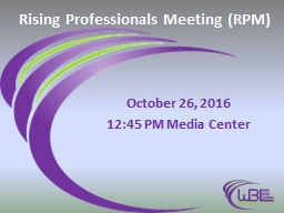 Rising Professionals Meeting (RPM)