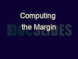 Computing the Margin