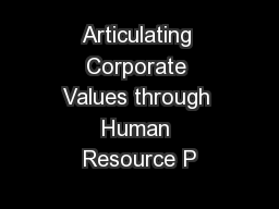 Articulating Corporate Values through Human Resource P