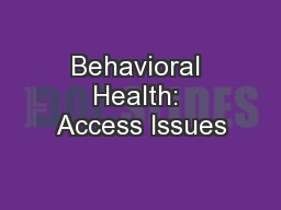 Behavioral Health: Access Issues