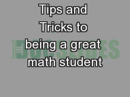 Tips and Tricks to being a great math student