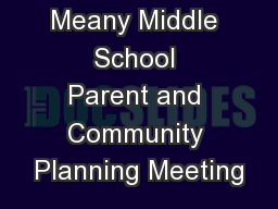 Meany Middle School Parent and Community Planning Meeting