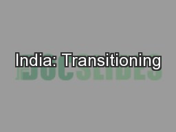 India: Transitioning PowerPoint PPT Presentation