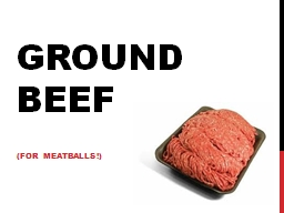 Ground Beef PowerPoint PPT Presentation