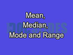 Mean, Median, Mode and Range PowerPoint PPT Presentation
