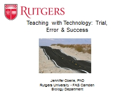 Teaching with Technology: Trial, Error & Success