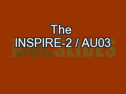 The INSPIRE-2 / AU03