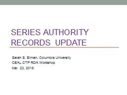 Series Authority Records Update PowerPoint PPT Presentation