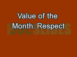 Value of the Month: Respect