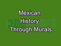 Mexican History Through Murals